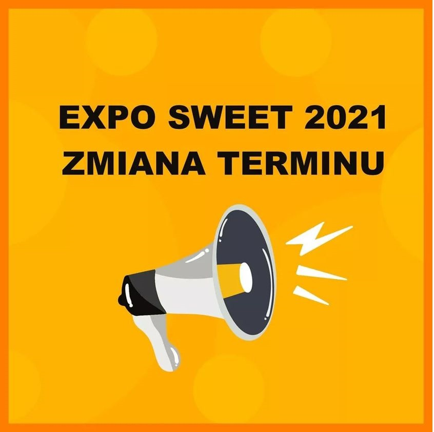Expo Sweet 2021  – zmiana terminu