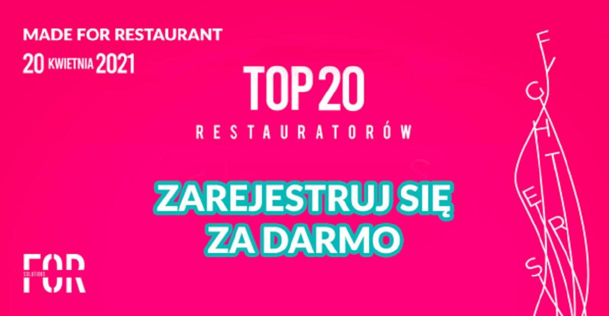 Poznaj TOP 20 Restauratorów Made For Restaurant