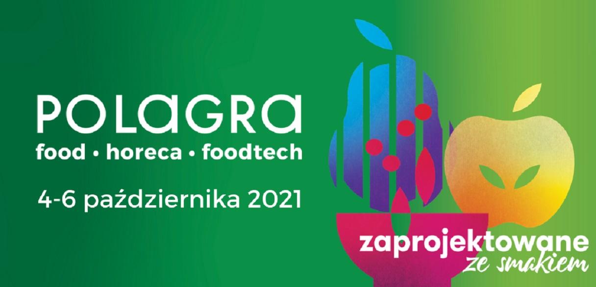 Targi Polagra Food–Horeca–Foodtech